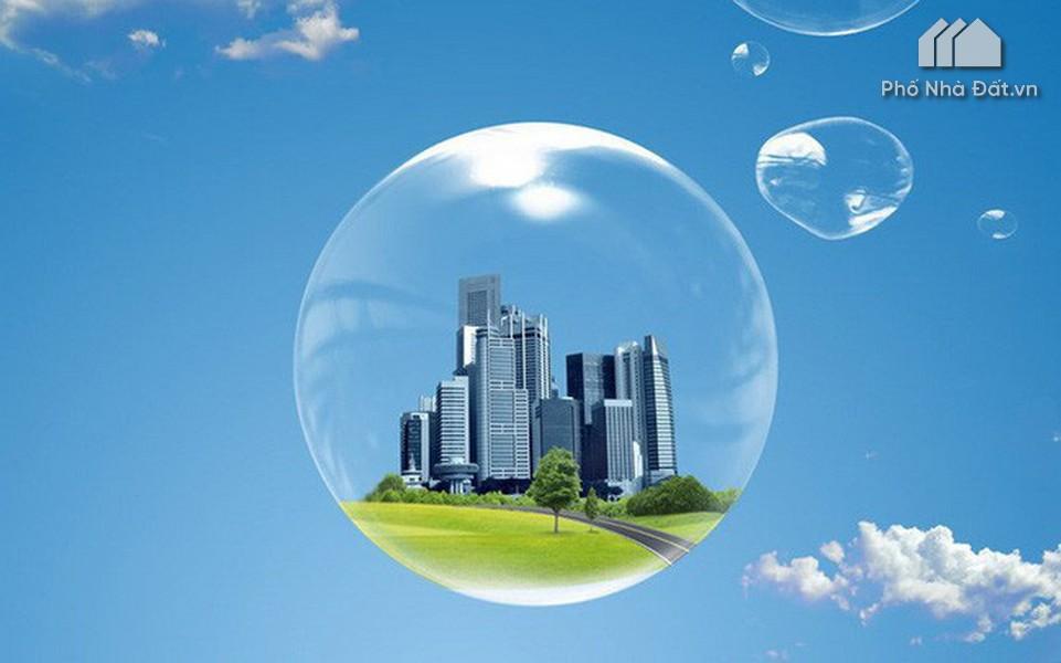 Bong bóng bất động sản là gì ? Dấu hiệu bong bóng bất động sản.