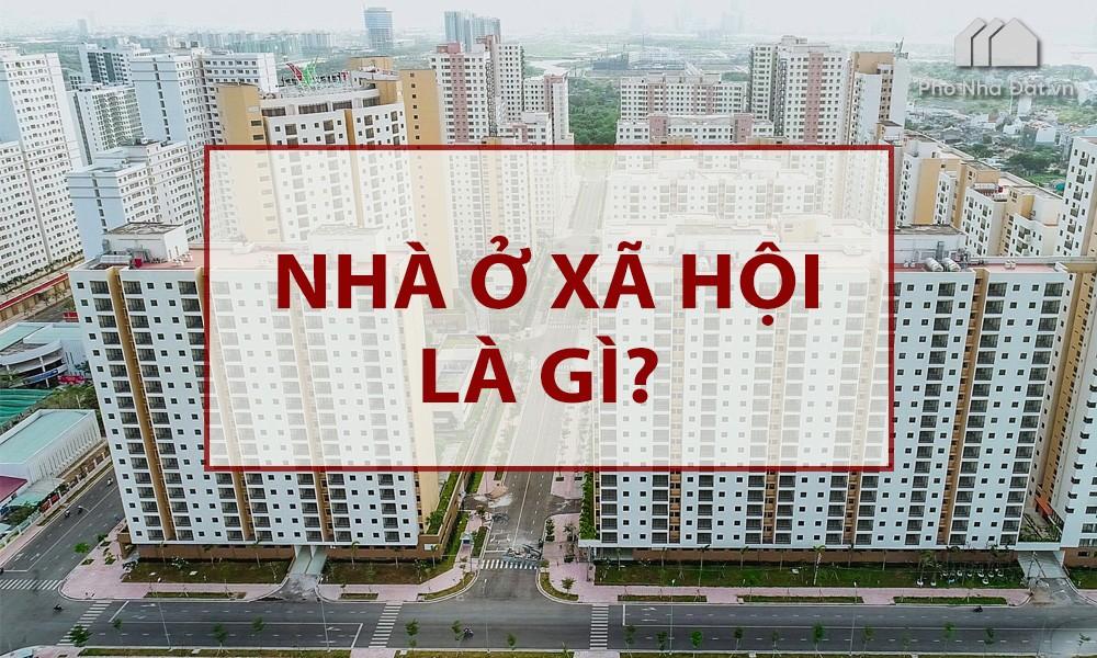 Nhà ở xã hội là gì? Có được thế chấp, chuyển nhượng nhà hay không?